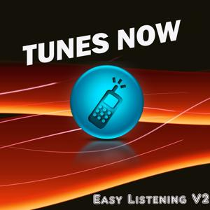 Tunes Now: Easy Listening, Vol. 2