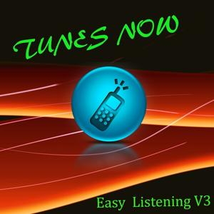 Tunes Now: Easy Listening, Vol. 3