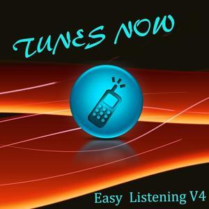 Tunes Now: Easy Listening, Vol. 4