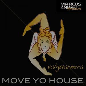 Move Yo House