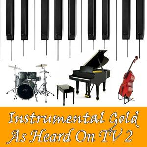 Instrumental Gold: Heard On Tv, Vol. 2