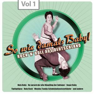 So wie damals - Rock 'n' Roll aus Deutschland, Vol.1