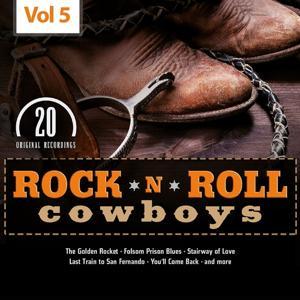 Rock 'n' Roll Cowboys, Vol. 5