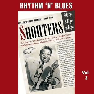 Rhythm 'n' Blues - Shouters, Vol. 3