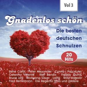 Gnadenlos - Deutsche Schnulzen, Vol. 3