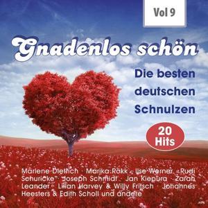 Gnadenlos - Deutsche Schnulzen, Vol. 9
