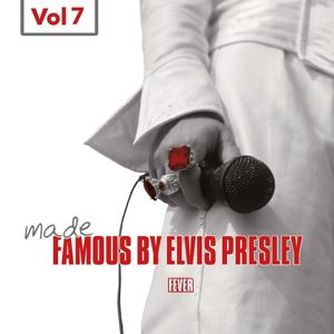 Made Famous By Elvis Presley, Vol. 7