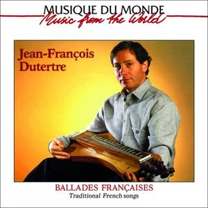 Ballades françaises (Traditional French Songs)