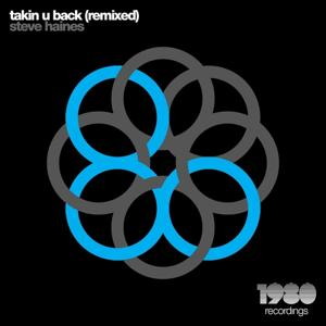 Takin U Back (Remixed)