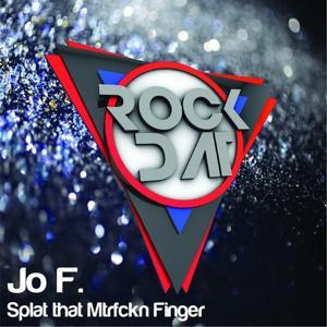 Splat That Mtrfckn Finger