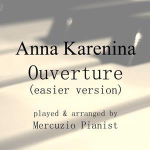 Anna Karenina: Ouverture II (Piano Version)