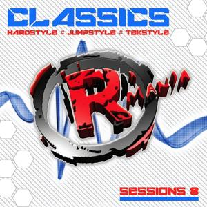 Classics (Hardstyle, Jumpstyle, Tekstyle, Sessions 8)