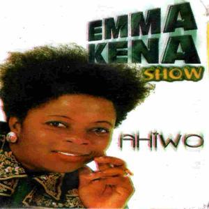 Emma Kena Show: Ahiwo