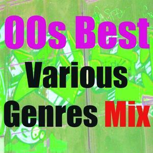 00s Best Various Genres (Mix)