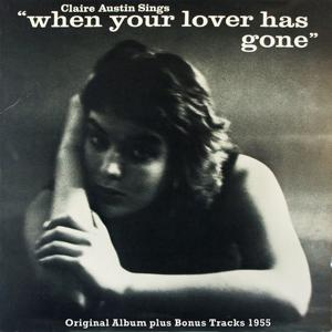 When You Lover Has Gone (Original Album Plus Bonus Tracks 1955)