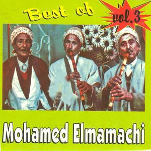 Best of Mohamed Elmamachi, Vol. 3 (Raï oranais)