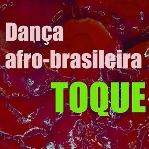 Toque Dança Afro-Brasileira