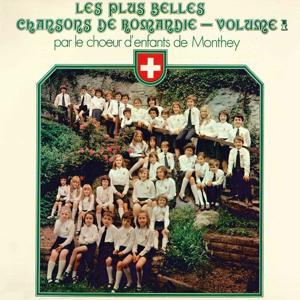 Les plus belles chansons de Romandie, Vol. 1 (Suisse - Folklore du Pays Romand)