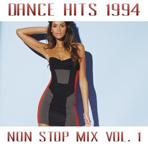 Dance Hits 1994 Non Stop Mix, Vol. 1
