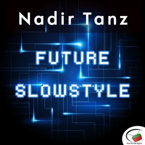 Future Slowstyle