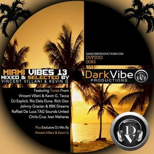 Miami Vibes 13 (Mixed & Selected By Vincent Villani & Kevin G)