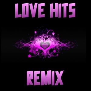 Love Hits Remix Compilation, Vol.1