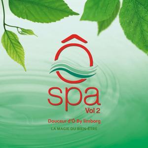 Ô spa, Vol. 2 (La magie du bien-être)