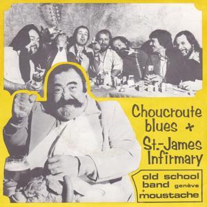 Choucroute Blues / Saint-James Infirmary