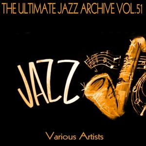 The Ultimate Jazz Archive, Vol. 51