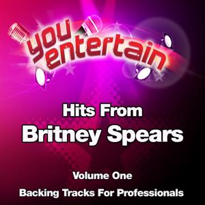 Hits From Britney Spears - Professional Backing Tracks, Vol. 1