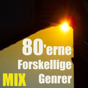 80'erne forskellige genrer (Mix)