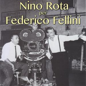 Nino Rota per Federico Fellini