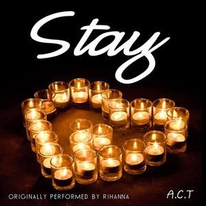 Stay (Originally Performed By Rihanna)