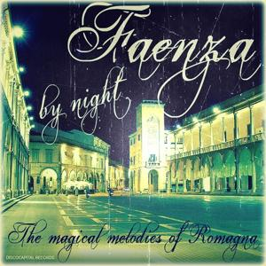Faenza by Night (The Magical Melodies of Romagna)