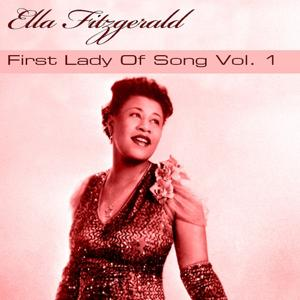 Ella Fitzgerald First Lady of Song, Vol. 1