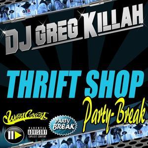 Thrift Shop (GK Party-Break)
