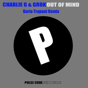 Out of My Mind (Dario Trapani Remix)