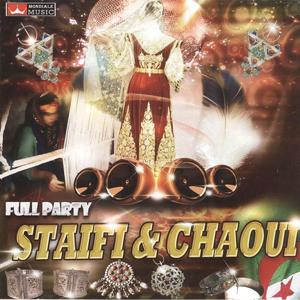 Staifi & Chaoui Full Party (Full Party)