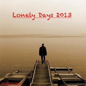 Lonely Days 2013