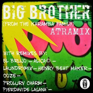 Big Brother (From The Karamba Family)