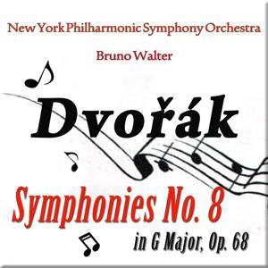 Dvorak: Symphony No. 8 in G Major, Op. 68