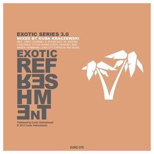Exotic Series 3.0 (Mixed By Kuba Kraczewski)