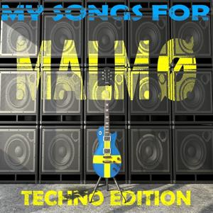 My Songs for Malmö, Vol. 5, Techno Edition