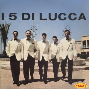I 5 di Lucca (C'era Una Volta ...il Night)
