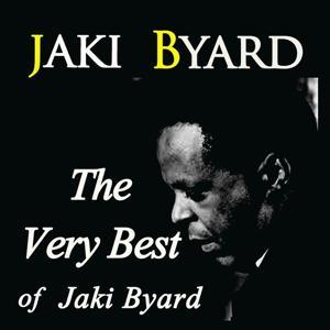 The Very Best of Jaki Byard