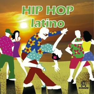 Hip Hop Latino Ecosound Musica Latina Dance