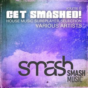 Get Smashed! Vol. 6