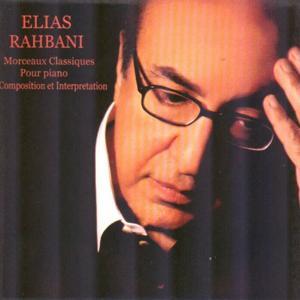 Elias Rahbani : Morceaux classiques pour piano