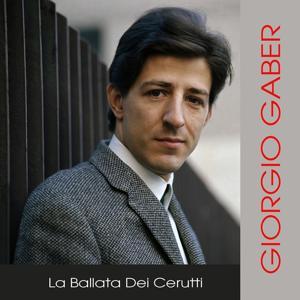 Giorgio Gaber: La Ballata del Cerutti