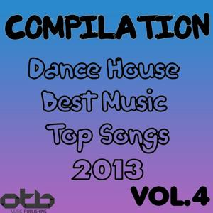 Compilation Dance House Best Music Top Songs 2013, Vol. 4